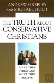 Truth About Conservative Christians