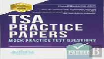 Tsa Practice Papers: 100s Of Mock Practice Test Questions