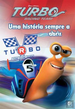 Bertrand.pt - Turbo: A História Oficial do Filme