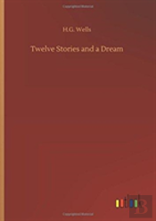 Twelve Stories And A Dream