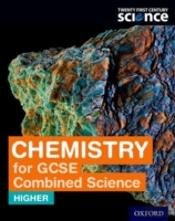 Twenty First Century Science Chemistry For Gcse Combined Science (Higher) Student Book