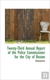 Twenty-Third Annual Report Of The Police