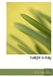 Twilight In Italy (Large Print Edition)