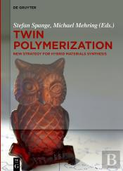 Twin Polymerization