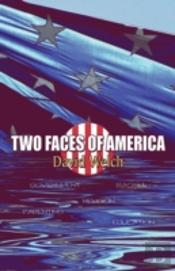 Two Faces Of America