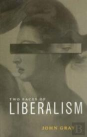 Two Faces Of Liberalism