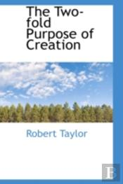 Two-Fold Purpose Of Creation