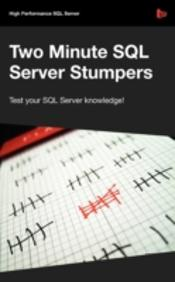 Two Minute Sql Server Stumpers