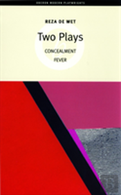 Two Plays: Concealment & Fever