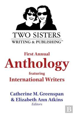 Bertrand.pt - Two Sisters Writing And Publishing First Annual Anthology