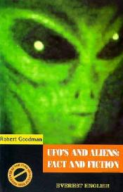 Ufo's and Aliens: Fact and Fiction
