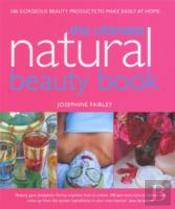 Ultimate Natural Beauty Book