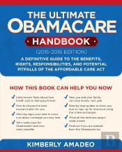 Ultimate Obamacare Handbook (20152016 Edition)