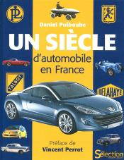 Un Siecle D'Automobile En France