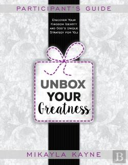 Bertrand.pt - Unbox Your Greatness Participant'S Guide: Companion For The Unbox Your Greatness Book