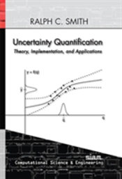 Uncertainty Quantification: Theory, Implementation, And Applications