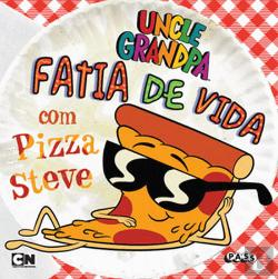 Bertrand.pt - Uncle Grandpa - Fatia de Vida