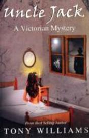 Uncle Jack - A Victorian Mystery