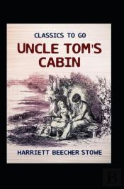 Uncle Tom'S Cabin (Classic Illustrated)
