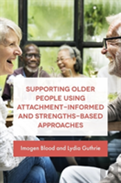 Understanding Attachment In Older P