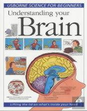 Understanding Your Brain