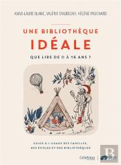 Une Bibliotheque Ideale