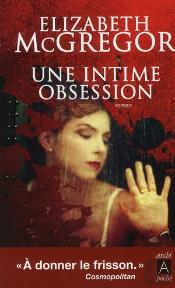Une Intime Obsession