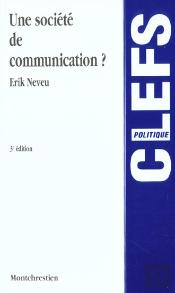 Une Societe De Communication ; 3e Edition