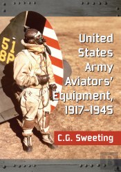 United States Army Aviators' Equipment, 1917-1945