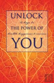 Unlock The Power Of You