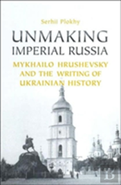 Unmaking Imperial Russia