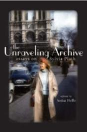 UNRAVELING ARCHIVE