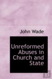 Unreformed Abuses In Church And State