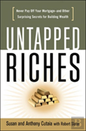 Untapped Riches