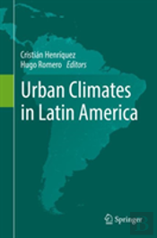 Urban Climates In Latin-American Cities