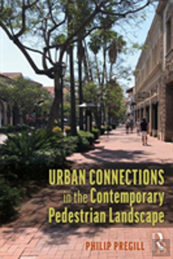 Bertrand.pt - Urban Connections In The Contemporary Pedestrian Landscape