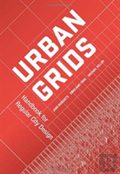 Urban Grids: Handbook For Regular City Design