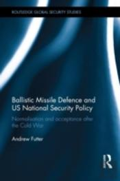 Us Missile Defence And National Security