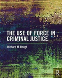 Bertrand.pt - Use Of Force By Cj Personnel