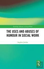 Uses And Abuses Of Humour In Social Work