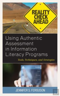 Bertrand.pt - Using Authentic Assessment In Information Literacy Programs