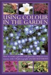Using Colour In The Garden