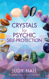 Using Crystals For Psychic Self-Protection