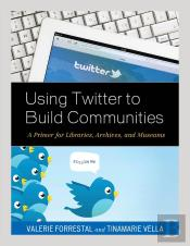 Using Twitter To Build Communities