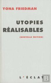 Utopies Réalisables
