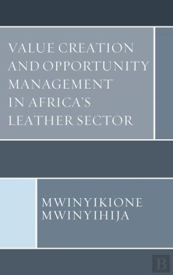Bertrand.pt - Value Creation And Opportunity Management In Africa'S Leather Sector