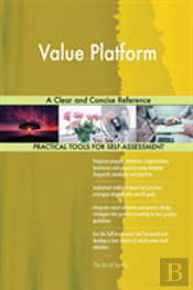 Value Platform A Clear And Concise Reference