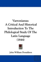 Varronianus: A Critical And Historical I