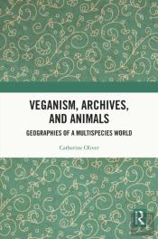 Veganism, Archives, And Animals