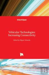 Vehicular Technologies:Increasing Connec